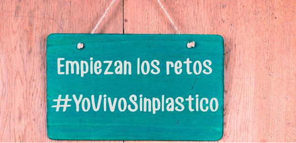 EMPIEZAN LOS RETOS #YOVIVOSINPLÁSTICO   YoVivoSinplástico