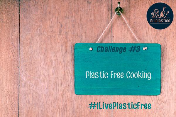 Challenge #3 - Plastic Free Cooking