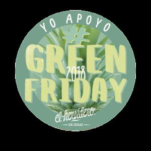 Green Friday Hervidero de ideas