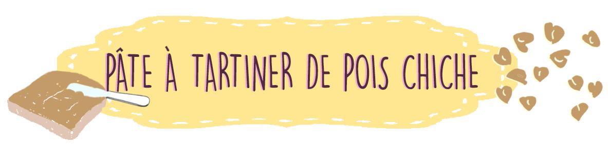 PÂTE À TARTINER DE POIS CHICHE